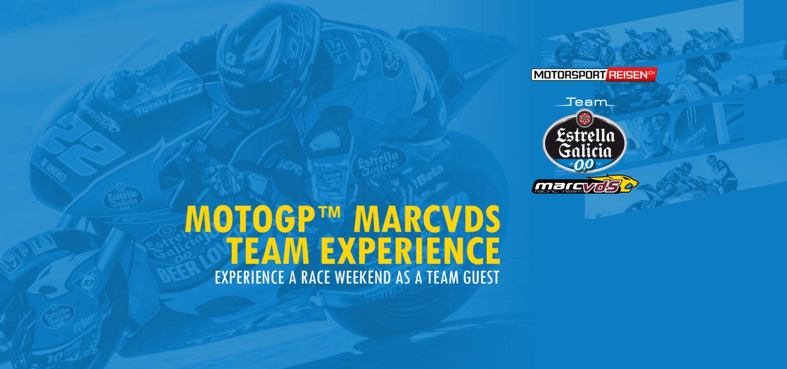 MotoGP MarcVDS Team Experience
